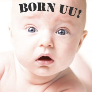 Born UU, Who Stuck and Why