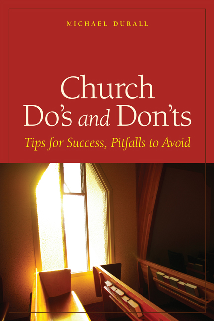 Church Do's and Don'ts by Michael Durall